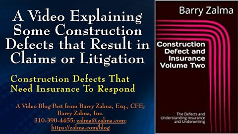 A Video Explaining Some Construction Defects that Result in Claims or Litigation