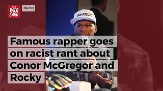 Famous Rapper Goes On Racist Rant About Conor Mcgregor And Rocky - Video