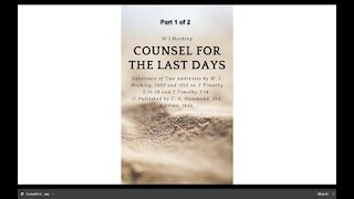 Counsel for the Last Days part 1