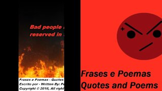 Bad people like you, have a place reserved in the hell! [Quotes and Poems]