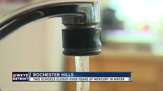 2 Rochester schools closed after test shows high level of mercury in water - Video
