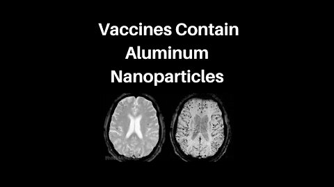 BEWARE: Aluminum Nanoparticles Used in Vaccines May Cause Serious Health Problems