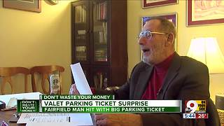 Man valets car in OTR, gets $300 parking ticket - Video