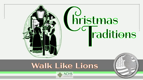 """Christmas Traditions"" Walk Like Lions Christian Daily Devotion with Chappy Dec 22, 2020"
