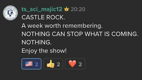 ENJOY THE SHOW! 🍿🍿🍿 Majestic 12 seven short Keybase posts - CASTLE ROCK - A week worth remembering.