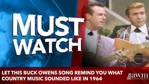 Let this Buck Owens song remind you what country music sounded like in 1964