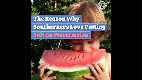 The Reason Why Southerners Love Putting Salt on Watermelon