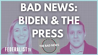 BAD NEWS About Biden & The Press