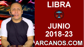 HOROSCOPO LIBRA-Semana 2018-23-Del 3 al 9 de junio de 2018-ARCANOS.COM - Video