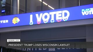 President Trump loses Wisconsin lawsuit