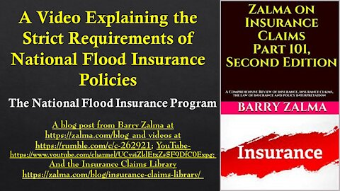 A Video Explaining the Strict Requirements of National Flood Insurance Policies