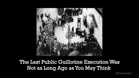 The Last Public Guillotine Execution Wasn't That Long Ago