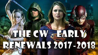 The CW Early Renewals for 2017-2018 - Video