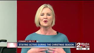 Commit 2 Be Fit: Staying active during the holiday season - Video
