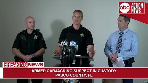 Armed carjacking suspect in custody in Pasco County   Press Conference