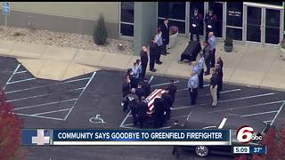 Community says goodbye to Greenfield firefighter during visitation - Video
