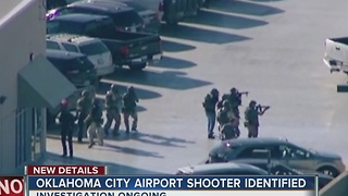 Oklahoma City Airport Shooter Identified - Video