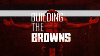 Building the Browns, Aug. 9, Part 1 - Video
