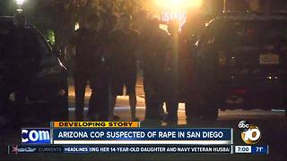 Arizona cop suspected of rape in San Diego - Video