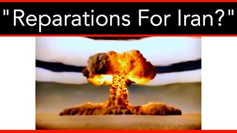 Reparations For Iran? And Other Crazy News From Around The Globe - 02/16/21