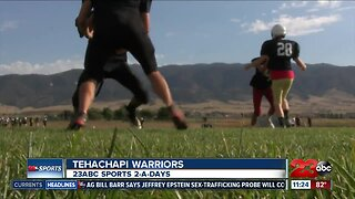 2-A-Days: Tehachapi Warriors
