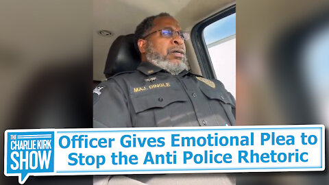Officer Gives Emotional Plea to Stop the Anti Police Rhetoric