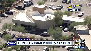 Suspect at large following Chandler bank robbery