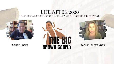 Life After 2020: Historical lessons to understand the SCOTUS betrayal   Rachel Alexander