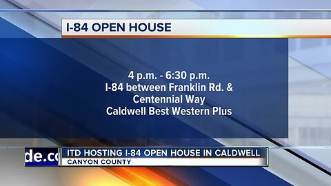 Idaho Transportation Department holding I-84 open house