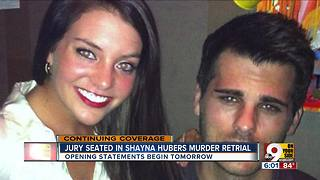 Shayna Hubers retrial jury selected; opening statements set for Tuesday