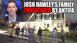 Josh Hawley's Family THREATENED by Antifa Mob!