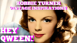 Robbie Turner's Vintage Movie Star Inspiration : Hey Qween! BONUS - Video