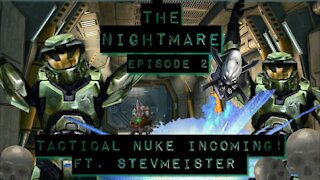 Halo CE Laso Campaign, Episode 2 - Army of Two   The Nightmare (ft. StevMeister)