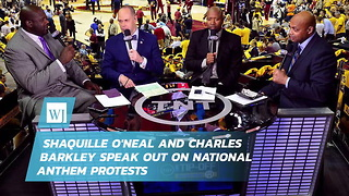Shaquille O'Neal and Charles Barkley Speak Out on National Anthem Protests - Video