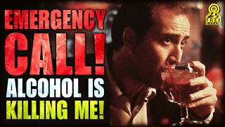 ALCOHOL IS KILLING ME! Emergency Freedomain Call In