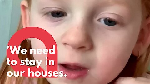 Watch this little girl's powerful plea to people to stay inside amidst coronavirus