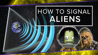 How to Signal Aliens - Video