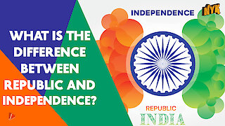 How Is Republic Day Different From Independence Day?