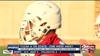 Tulsa Football QB competition continues with opener against Oklahoma State only one week away - Video