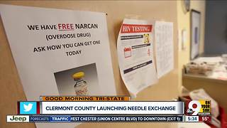 Needle exchange begins Thursday in Clermont County - Video