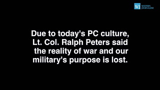 Ralph Peters Reminds Of The Gruesome Reality Of War - We Cant Win A PC War Against ISIS - Video