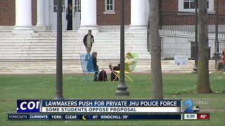 Lawmakers push for Johns Hopkins police force