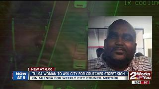 Tulsa woman to ask for Crutcher street sign - Video