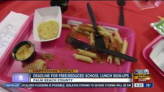 Deadline for free/reduced school lunch sign-ups