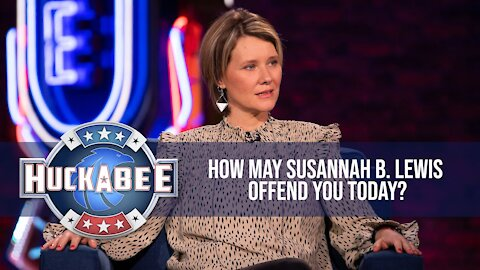 How May Susannah B. Lewis Offend You Today? | Jukebox | Huckabee