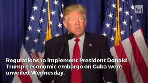 Trump Reverses Obama, Tightens Embargo on Cuba