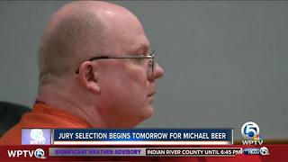 Jury selection begins Monday for Michael Beer