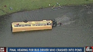 Final hearing for bus driver who crashed into pond - Video