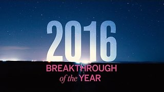 Breakthrough of the Year, 2016 - Video