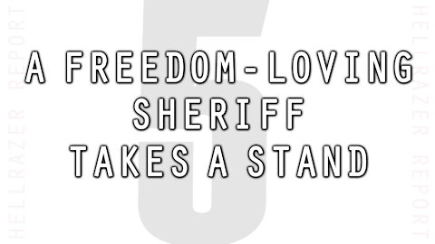A FREEDOM-LOVING SHERIFF TAKES A STAND